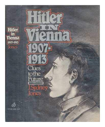 9780812828559: Hitler in Vienna, 1907-1913: Clues to the Future (English and German Edition)
