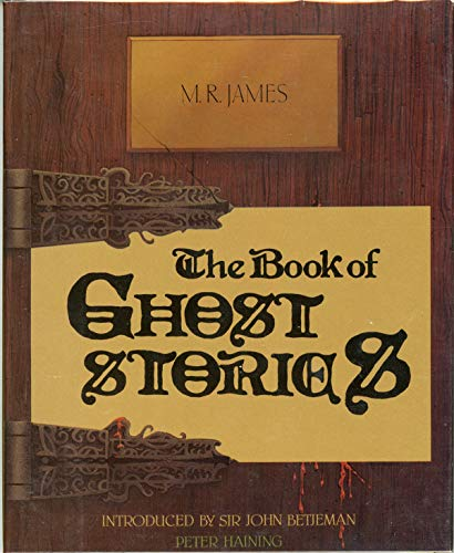 The Book of Ghost Stories: James, M.R.
