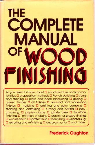 9780812828900: The Complete Manual of Wood Finishing