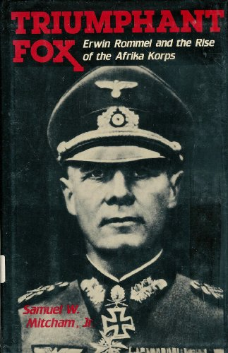 9780812829297: Triumphant Fox: Erwin Rommel and the Rise of the Afrika Korps