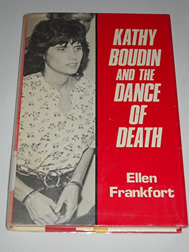 Kathy Boudin and the dance of death: Frankfort, Ellen