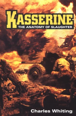 9780812829549: Kasserine: The Anatomy of Slaughter