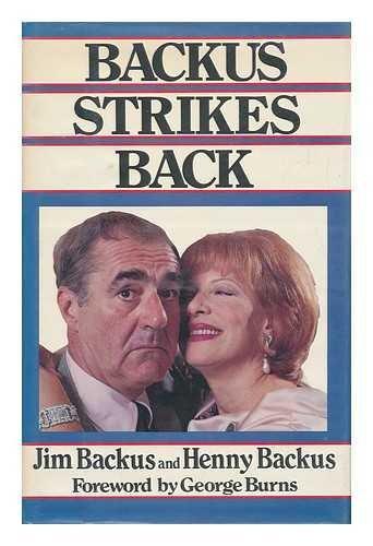 Backus Strikes Back: Jim Backus; Henny Backus