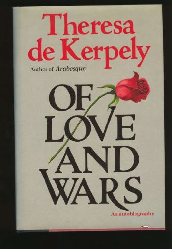 Of Love and Wars: De Kerpely, Theresa