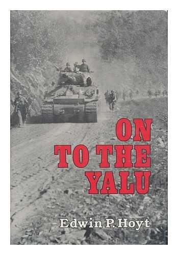 9780812829778: On to the Yalu