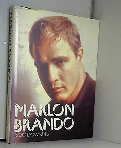 Marlon Brando: Downing, David