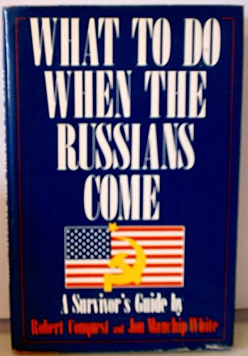 9780812829853: What To Do When the Russians Come: A Survivor's Guide