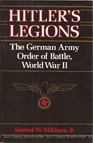 9780812829921: Hitler's Legions: The German Army Order Battle, World War II