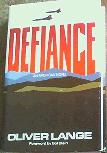 Defiance: An American novel: Lange, Oliver