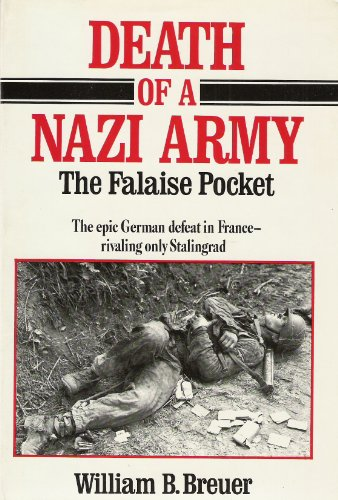 9780812830248: Death of a Nazi Army: The Falaise Pocket