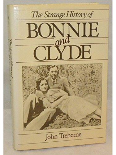 9780812830309: Strange History Bonnie Clyde
