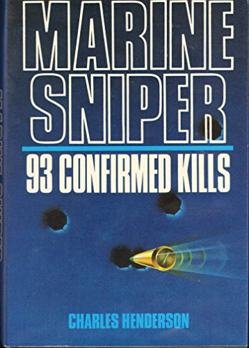 9780812830552: Marine Sniper: 93 Confirmed Kills