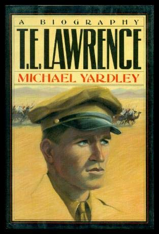 9780812830798: T.E. Lawrence: A Biography