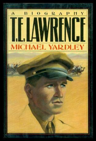 9780812830798: T.E. Lawrence: A Biography