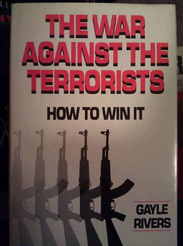 9780812830934: War Against the Terrorists: How to Win It