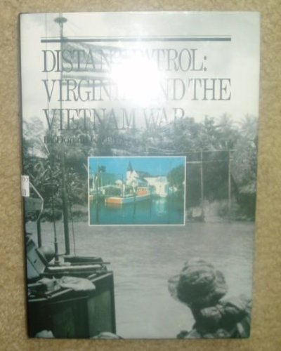 Distant Patrol: Virginia and the Vietnam War: Harrison, Donald C.
