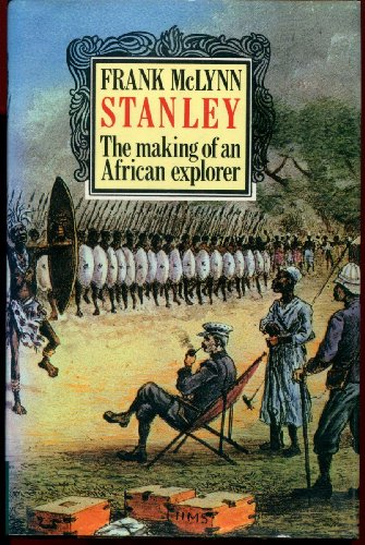 9780812840087: Stanley: The Making of an African Explorer