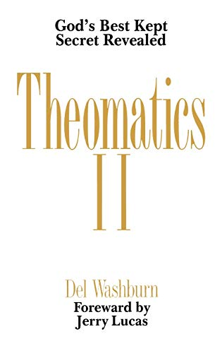 9780812840230: Theomatics II: God's Best-Kept Secret Revealed