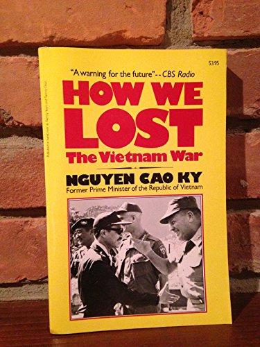 9780812860160: How We Lost the Vietnam War