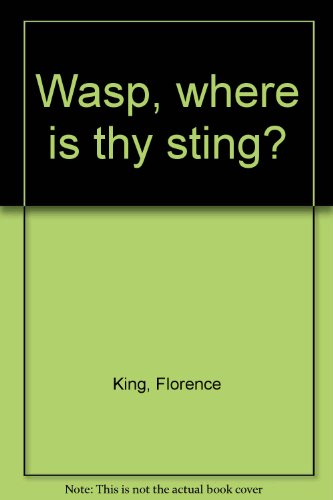 9780812860252: Wasp, where is thy sting?