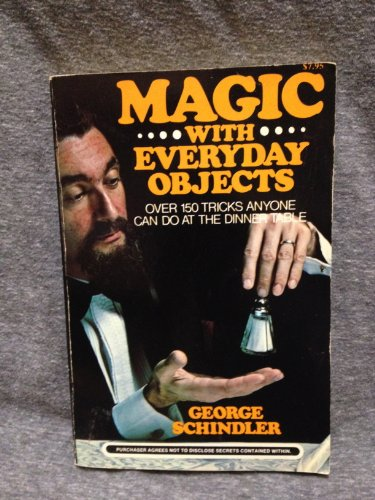 9780812860306: Magic With Everyday Objects: Over 150 Tricks Anyone Can Do at the Dinner Table