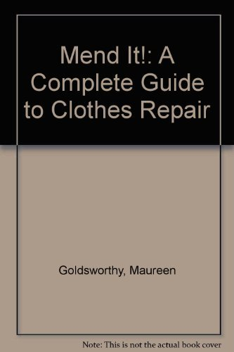 9780812860467: Mend It!: A Complete Guide to Clothes Repair