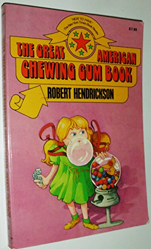 Great American Chewing Gum Book: Hendrickson, Robert
