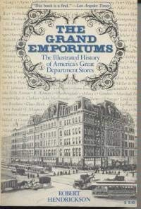 Grand Emporiums: The Illustrated History of America's Great Department Stores