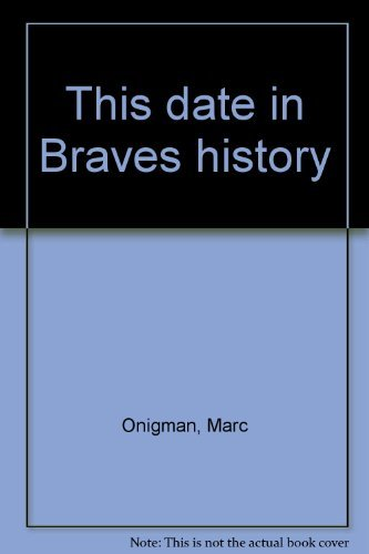 THIS DATE IN BRAVES HISTORY