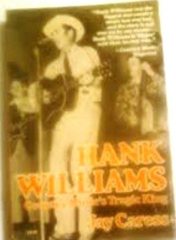 9780812861099: Hank Williams: Country Music's Tragic King