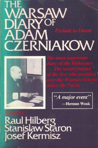 9780812861105: The Warsaw Diary of Adam Czerniakow: Prelude to Doom