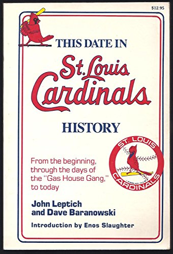 THIS DATE IN ST. LOUIS CARDINALS HISTORY