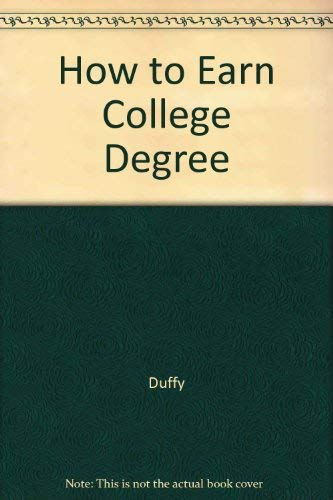 9780812861396: How to Earn College Degree