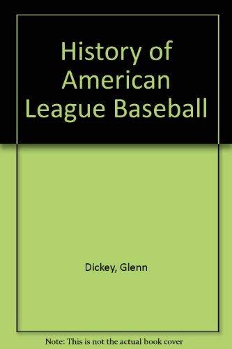 9780812861525: History of American League Baseball