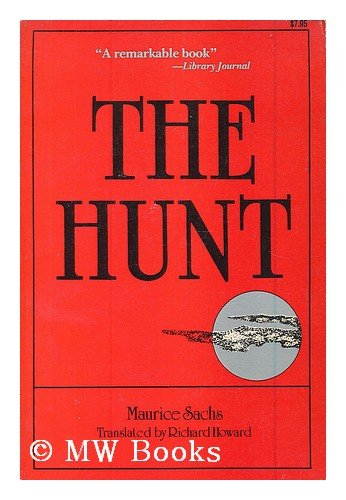 9780812861549: The hunt / translated from the French by Richard Howard