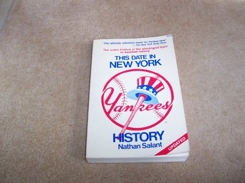 9780812861747: This date in New York Yankees history: A day by day listing of events in the history of the New York American League baseball team