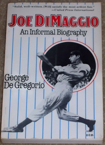 9780812861785: Joe Dimaggio: An Informal Biography