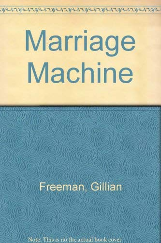 9780812870176: The Marriage Machine
