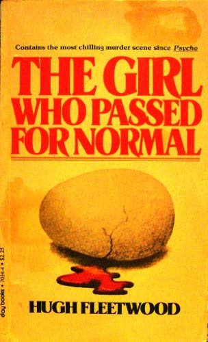 9780812870343: The Girl Who Passed for Normal