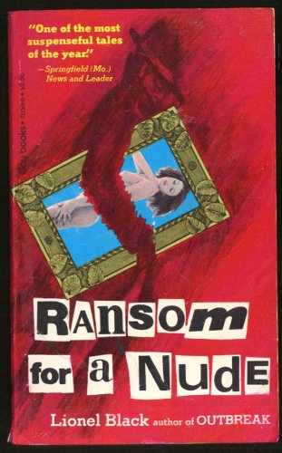 Ransom for a Nude: Black, Lionel