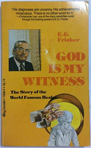 9780812870688: God Is My Witness: The Story of the World Famous Healer