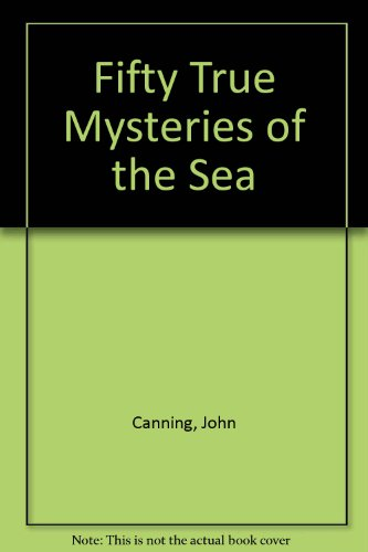 9780812870800: Fifty True Mysteries of the Sea