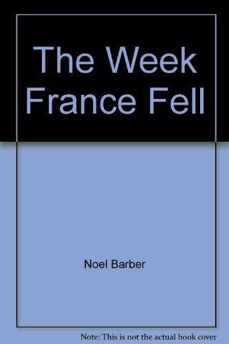 The Week France Fell (9780812880373) by Noel Barber