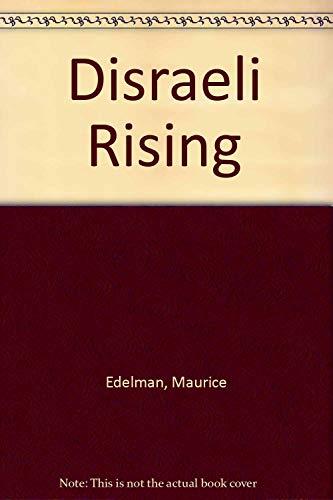 9780812880588: Disraeli Rising