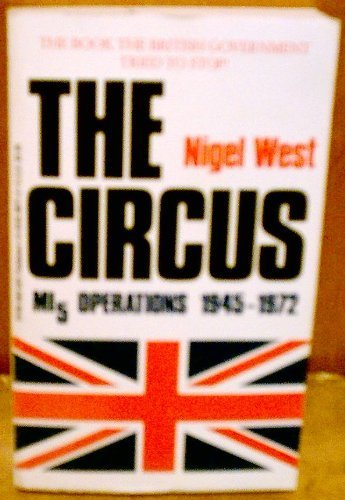 9780812880717: The Circus: Mi5 Operations 1945-1972