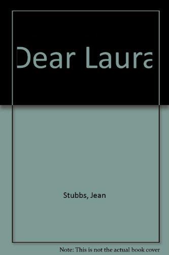 Dear Laura: Stubbs, Jean