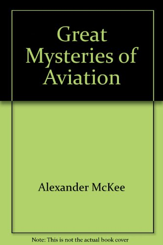 9780812882056: Great Mysteries of Aviation