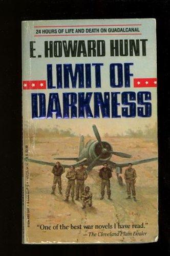 Limit of Darkness: E. Howard Hunt