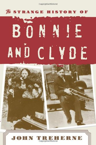 9780812882568: The Strange History of Bonnie and Clyde