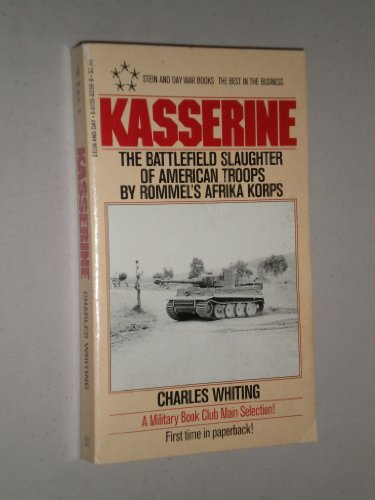 9780812882599: Kasserine: The Battlefield Slaughter of American Troops by Rommel's Afrika Korps